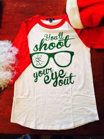 you'll shoot your eye out shirt - Google Search
