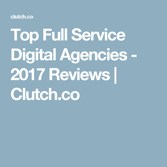 Top full service digital agencies 2017 reviews clutch ad top full service digital agencies 2017 reviews clutch fandeluxe Gallery