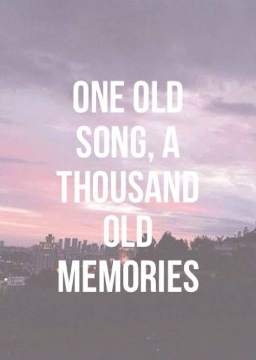 Old Memories Quote 1 Picture Quotes Old Memories Quotes Memories Quotes Song Quotes