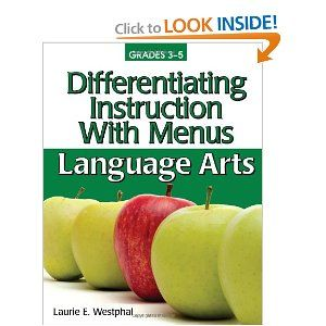 Differentiating Instruction With Menus: Language Arts (Grades 3-5)