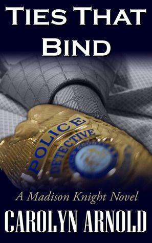 Ties That Bind (Madison Knight, #1)