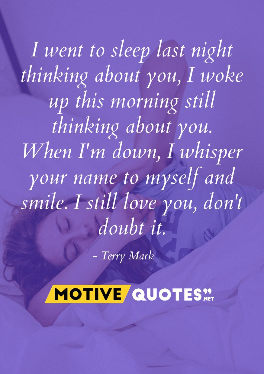 Motive Quotes Well Designed Famous And Best Quote With Images Go To Sleep Thinking Of You Best Quotes