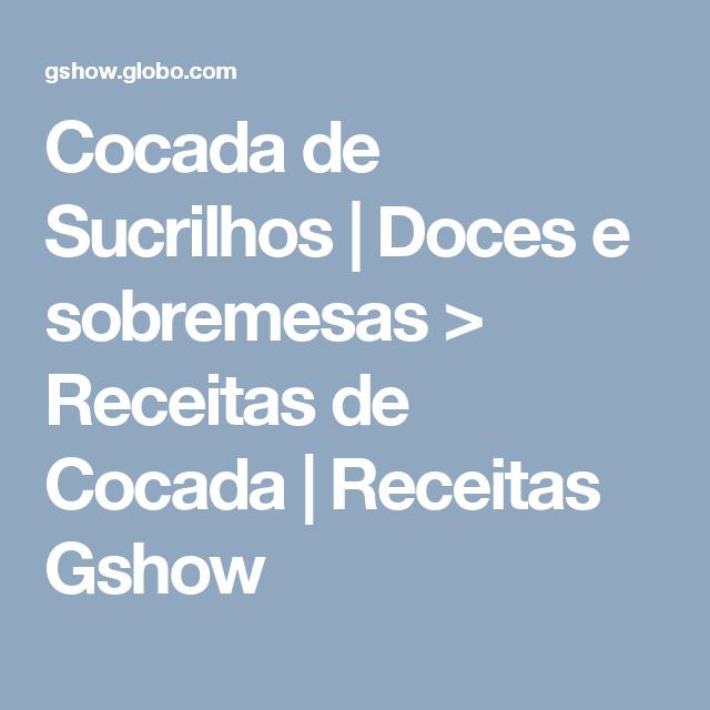 Cocada de Sucrilhos | Doces e sobremesas > Receitas de Cocada | Receitas Gshow