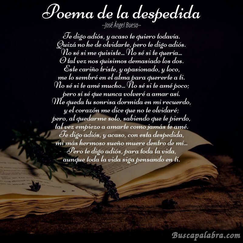Poema De Despedida A Un Amor Imposible Poema Poema De La Despedida De Jose Angel Buesa Con Fondo De Libro