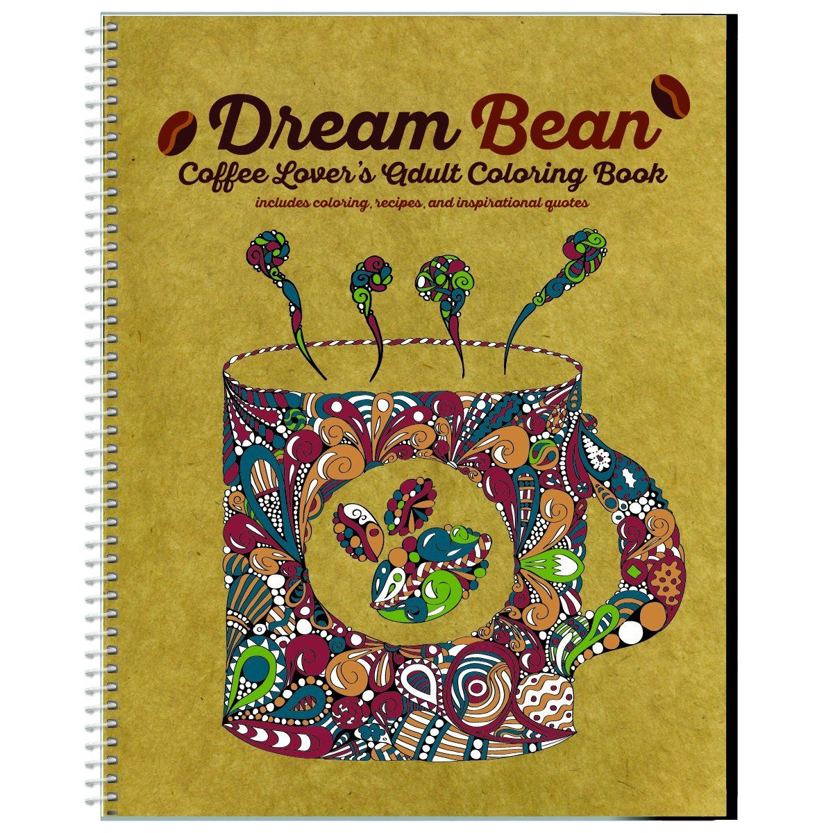 Dream Bean Coffee Lover S Adult Coloring Book Coloring Journal Coloring Books Homework Planner