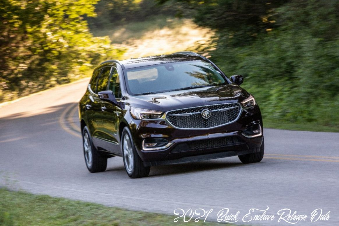 2021 Buick Enclave Release Date Exterior In 2020 Buick Enclave Buick Suv