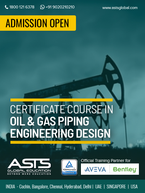 Admission Started Certificate Course In Oil Gas Piping Engineering Design For More Details Call Now 91 9020 210 210 Kochi 099 Hr Jobs Certs Job Shop