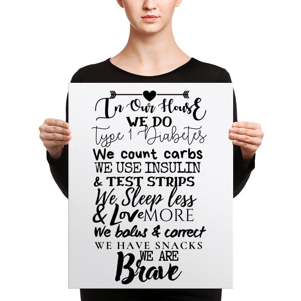 Dia-Be-Tees We are Brave T1D Canvas