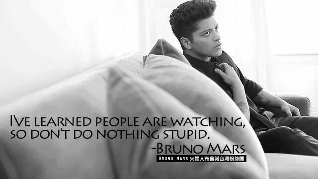 Don T Do Nothing Stupid With Images Bruno Mars Bruno Mars