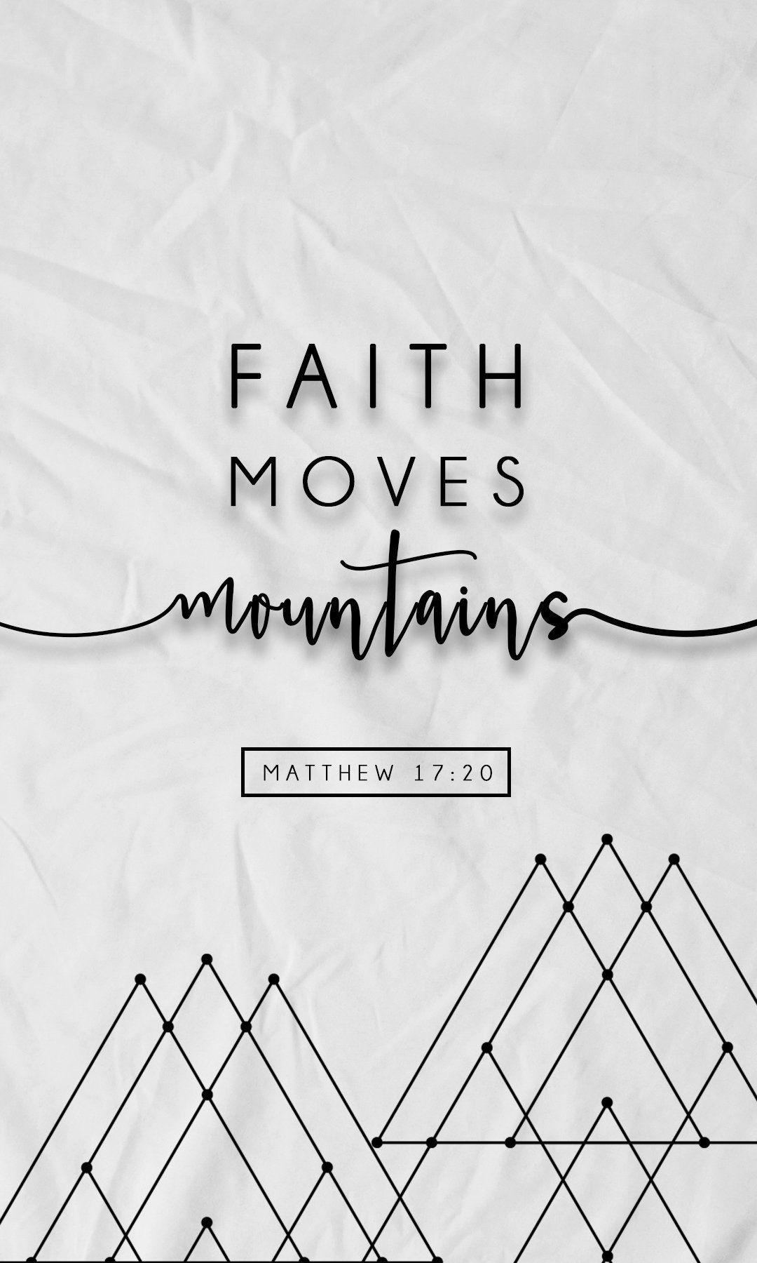 iPhone Wallpapers HD from pronetowanderla.com,  Faith Moves Mountains. FREE iPhone Wallpapers from Prone to Wander. Inspiring quotes, bible verses, and art for your phone!
