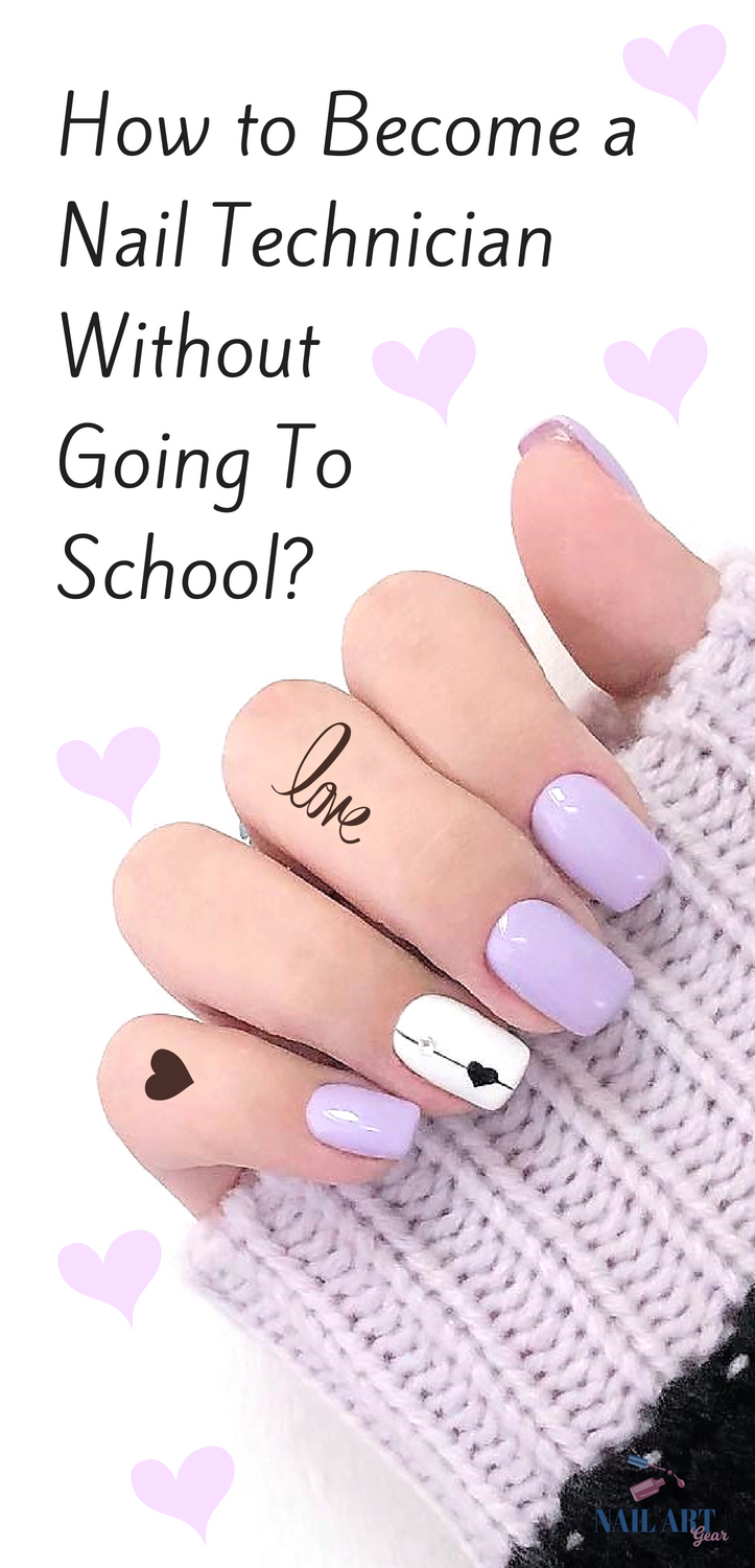 How to Become a Nail Technician Without Going to School [2019 ...
