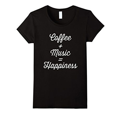 Amazon Coffee Plus Music Equals Happiness Caffeine T Shirt Clothing