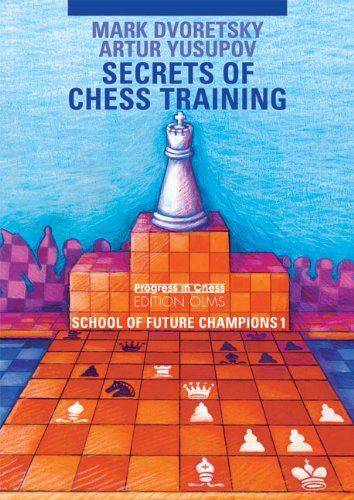 Secrets Of Chess Training School Of Future Chess Champions 1 Progress In Chess You Can Get More Details By Clicking On T Chess Books Chess Chess Tactics