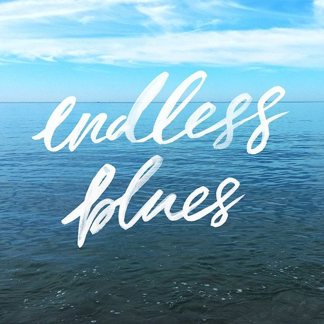 Endless blues Ocean quotes Beach quotes Sunshine quotes