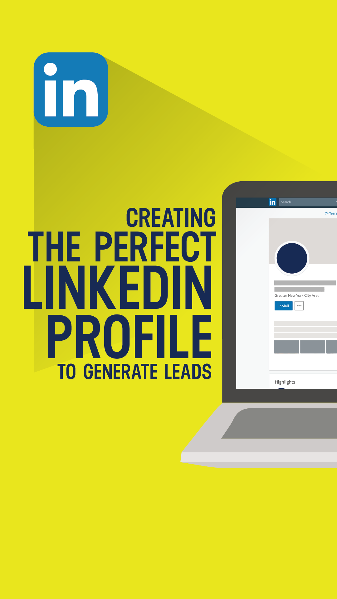Creating the Perfect LinkedIn Profile to Generate Leads
