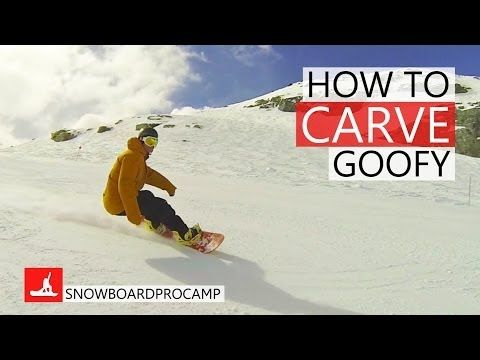 How To Carve On A Snowboard Goofy How To Snowboard Youtube Snowboarding Snowboard Snowboarding Tips