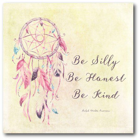 Walmart Dream Catcher Impressive Dreamcatcher Be Silly Be Honest Be Kind  Walmart Canvases And Products Inspiration Design