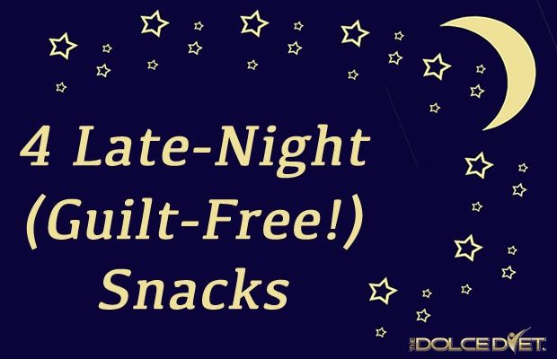 4 Healthy Guilt Free Late Night Snacks Dolce Diet Late Night