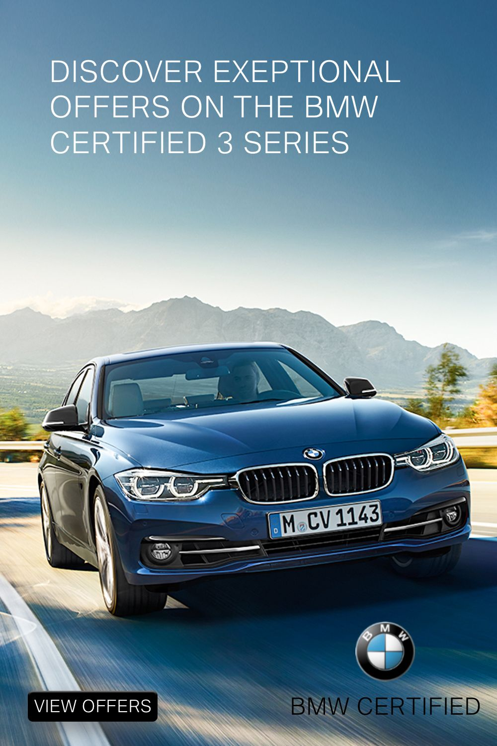 The Bmw Certified 3 Series Bmw Certified Pre Owned Cars Dream Cars