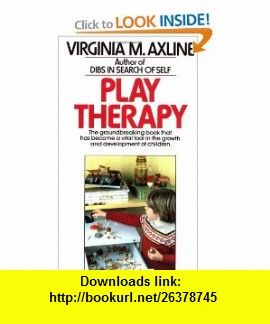 Play therapy 9780345303356 virginia m axline isbn 10 play therapy 9780345303356 virginia m axline isbn 10 0345303350 isbn 13 978 0345303356 tutorials pdf ebook torrent downloads fandeluxe Image collections