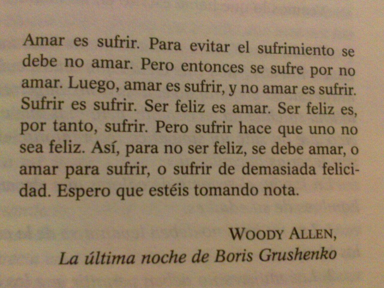 Woody Allen How True Me Hace Reir Te Amo Como Eres