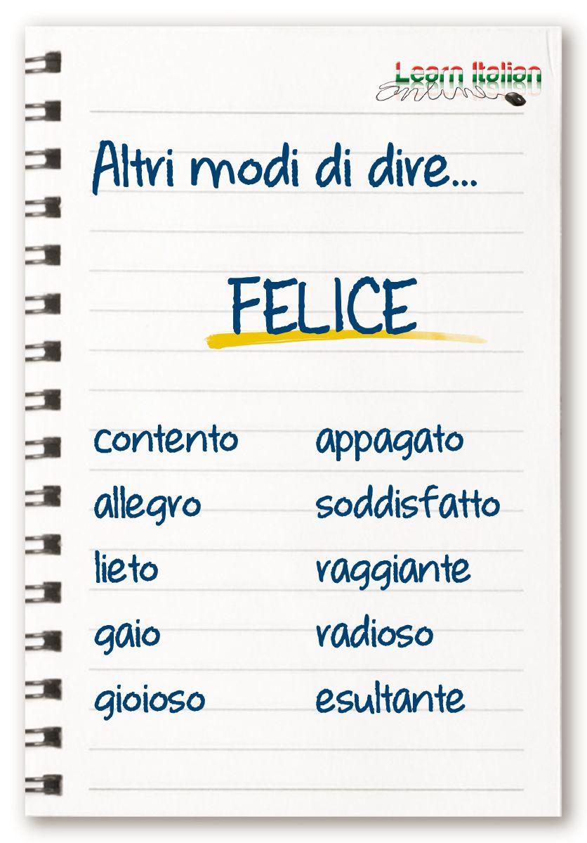Felice Sinonimi Italiani Italian Words Italian Language Learning Italian