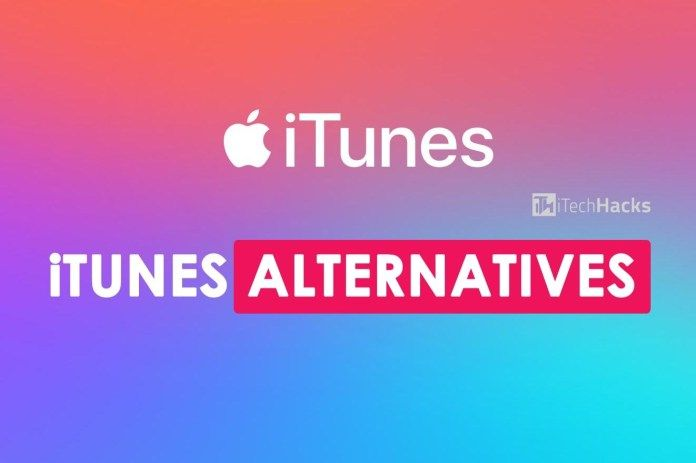 5 Best iTunes Alternatives You Can Use in 2019 Itunes