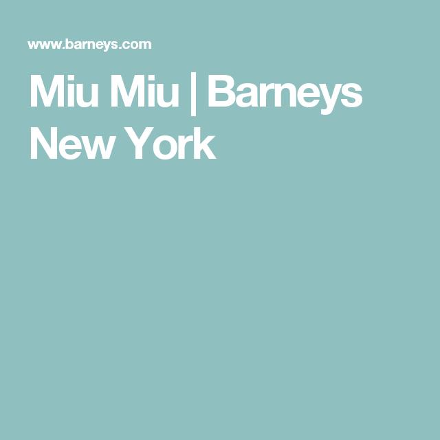 Miu Miu | Barneys New York