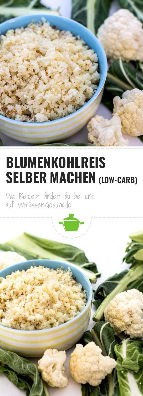 Blumenkohlreis (Low-Carb-Reis) selber machen - WirEssenGesund
