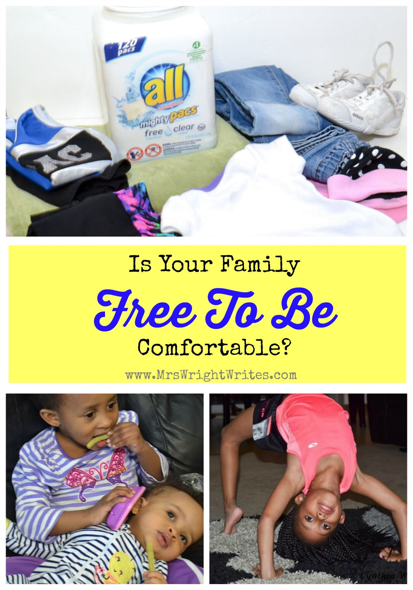Is Your Family Free To Be Comfortable Feel Good Your Family