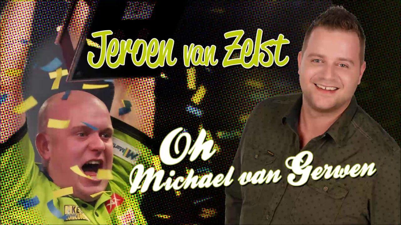 Jeroen Van Zelst - Oh Michael Van Gerwen
