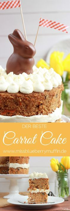 Super saftiger Carrot Cake / Rüblikuchen / Karottenkuchen für Ostern