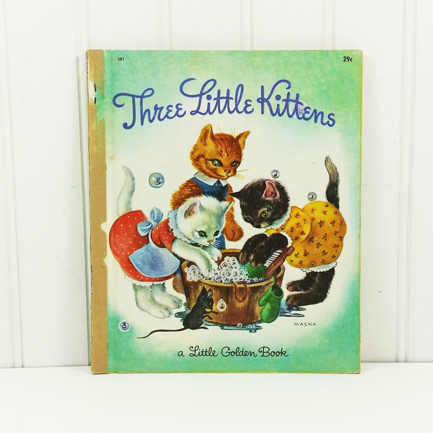 Three Little Kittens Illustrated By Masha Classic Nursery Rhyme 1950s Little Golden Library By Natu Little Golden Books Storybook Art Vintage Children S Books