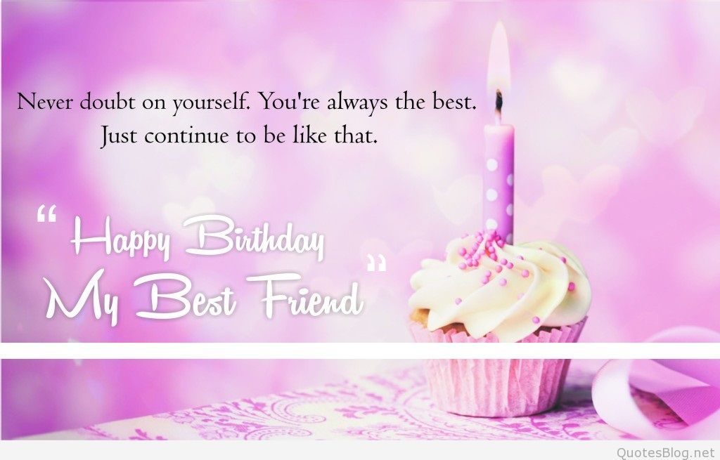 Download Happy Birthday My Friend Quotes, Sayings, Wishes
