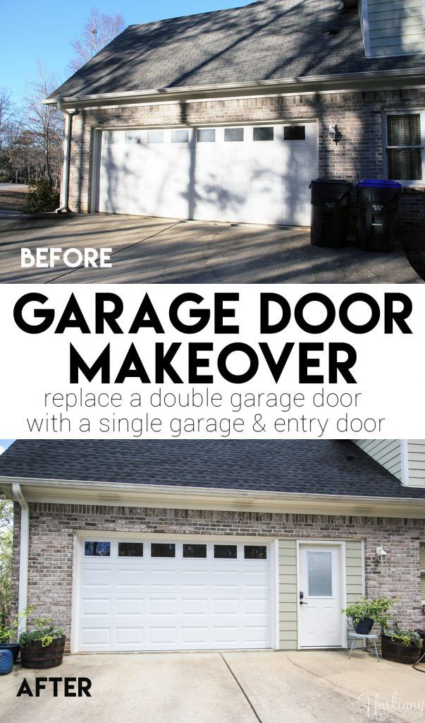Replace A Double Garage Door With A Single Garage And New Entry Door This Is Brilliant Garage Doors Garage Entry Door Double Garage Door