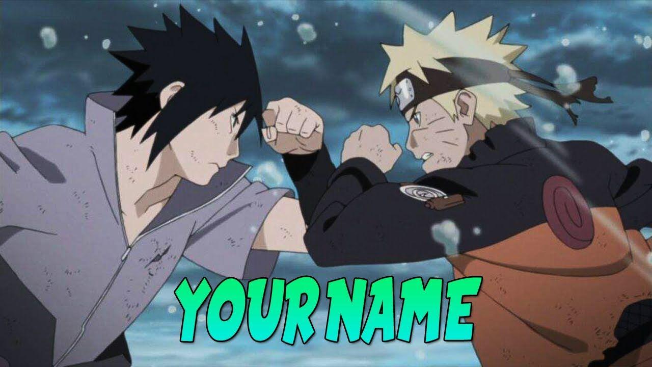 How To Make A Cool Anime Intro For Youtube Videos 2017 Make An Intro Wi Naruto Vs Sasuke Final Anime Fight Naruto