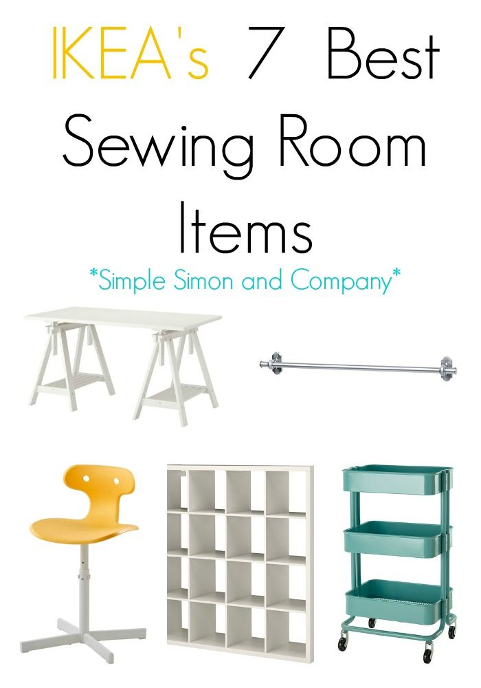 IKEAS 7 Best Sewing Room Items - Simple Simon and Company