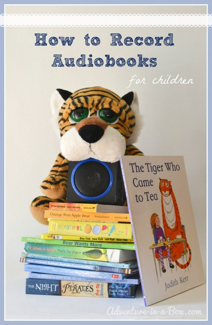 How To Record Audiobooks For Children Preschool Books Audio Books For Kids Business For Kids