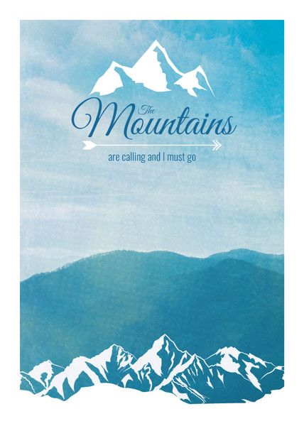 digitaldruck poster spruch the mountains are calling vektorgrafik illustration ein. Black Bedroom Furniture Sets. Home Design Ideas