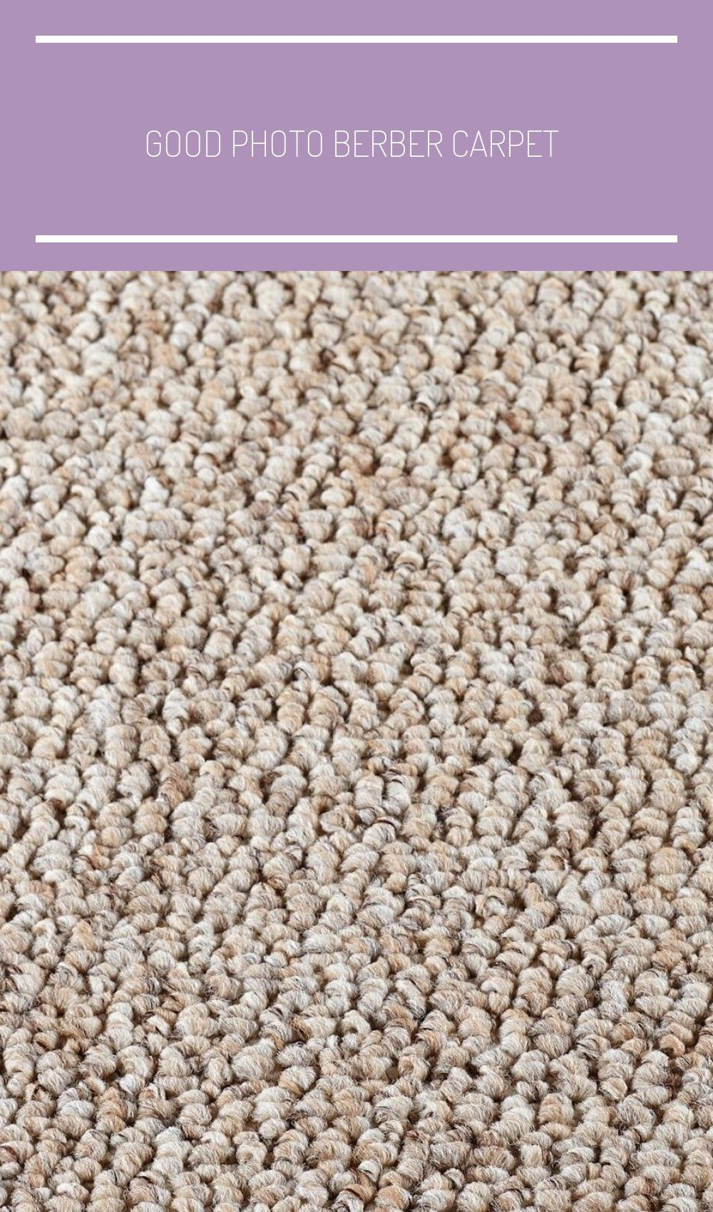 Good Photo Berber Carpet Textured Tips To Fully Know What Berber Carpet Is And How It S Used In The House We Have To Clea In 2020 Textured Carpet Berber Carpet Carpet