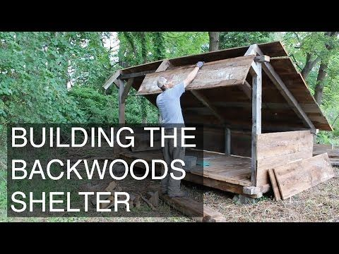 Backwoods Shelter Construction in 6 Minutes - YouTube