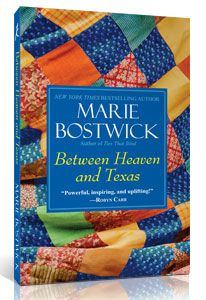 Between Heaven and Texas by Marie Bostwick
