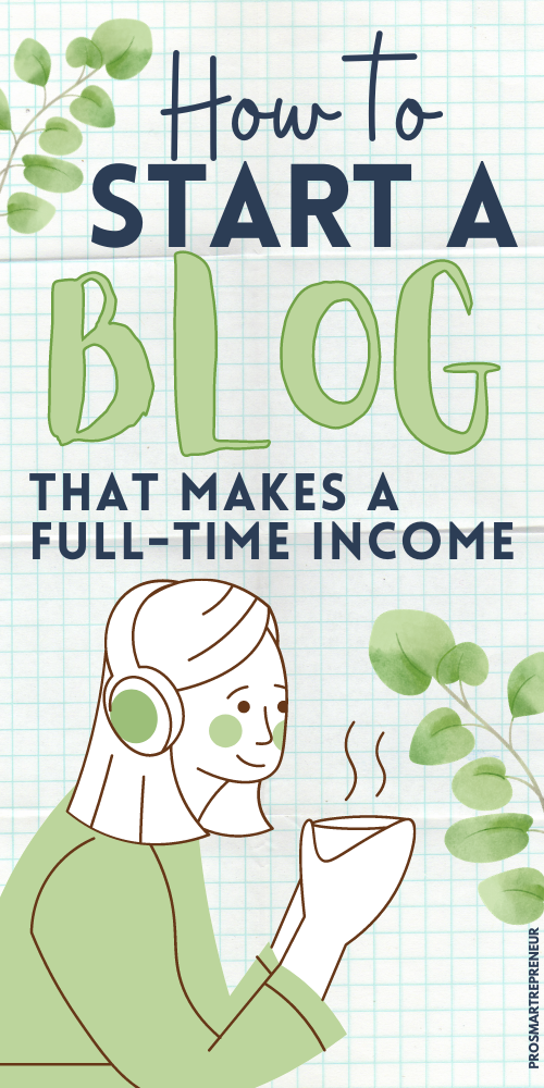 How to Start a Blog (and Make Money): Easy Guide t