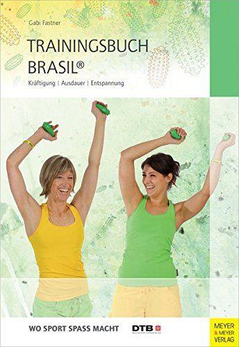 Trainingsbuch Brasil Kräftigung Ausdauer Entspannung