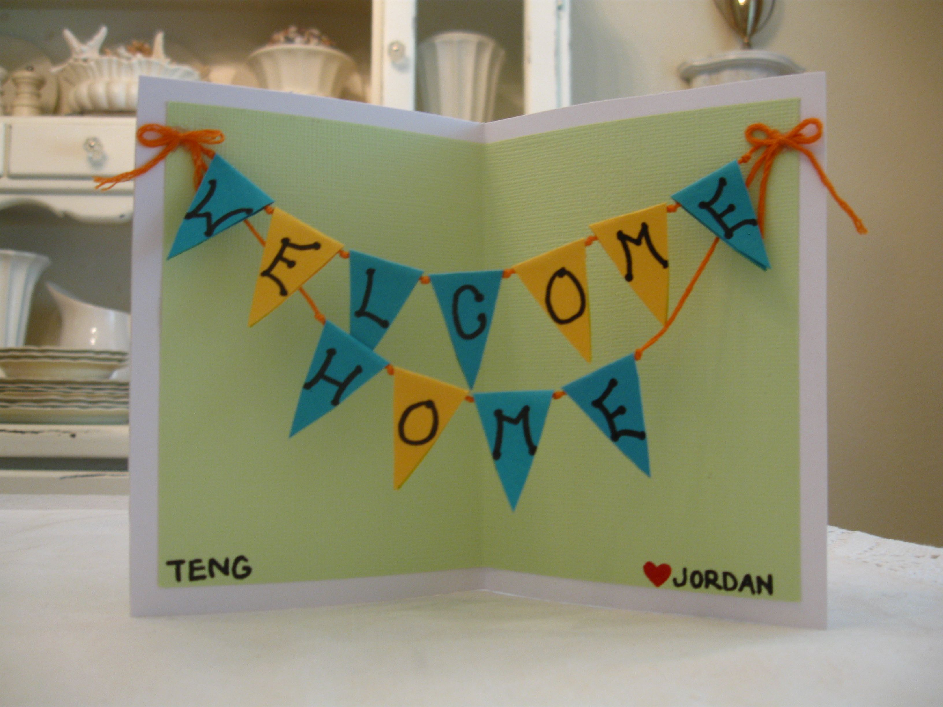 Welcome Home Card For Teng Welcome Home Cards Welcome Card