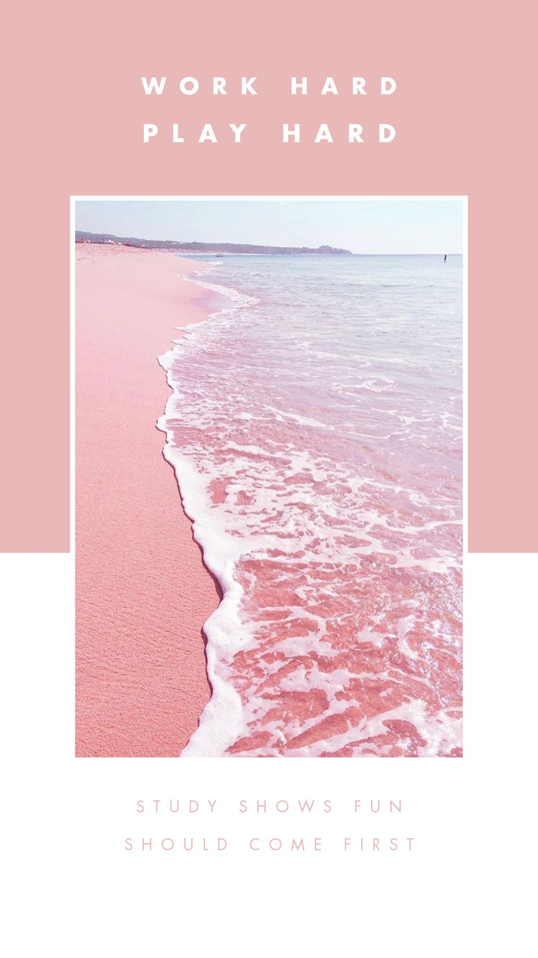 New Study Shows Have Fun First Work Later Create Cultivate Pink Aesthetic Aesthetic Wallpapers Pastel Pink Aesthetic