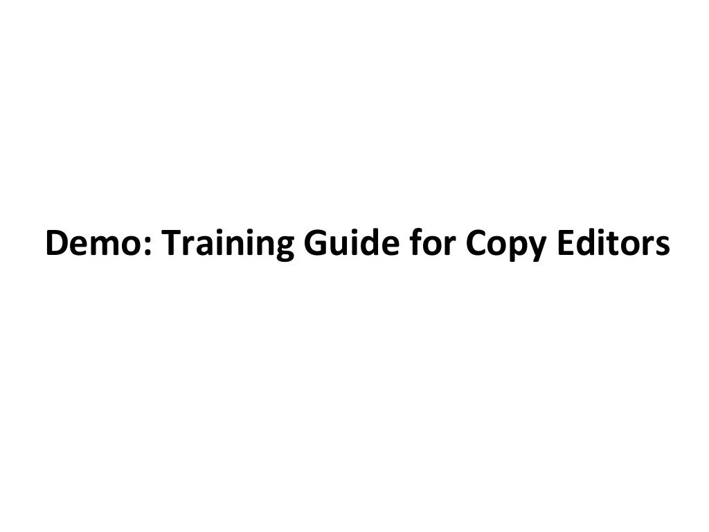 demo-of-a-computer-based-training-module-for-copy-editors by Prashant Khanna via Slideshare