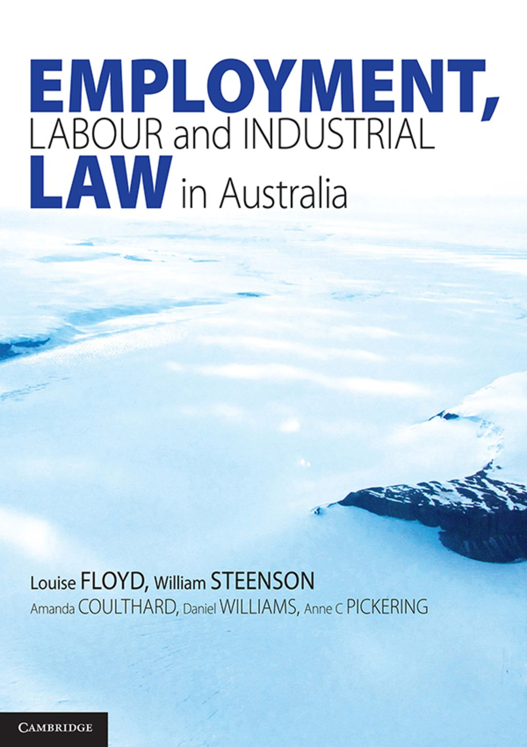 Employment Labour And Industrial Law In Australia Ebook