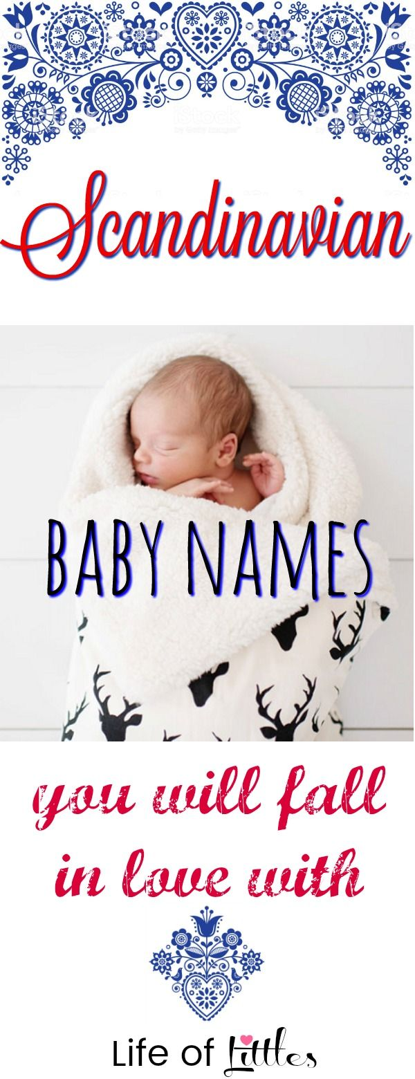 Scandinavian Baby Names Check Out This List Featuring Baby Boy Girl Names Straight From Denmark N Scandinavian Baby Names Baby Names 2018 Scandinavian Baby