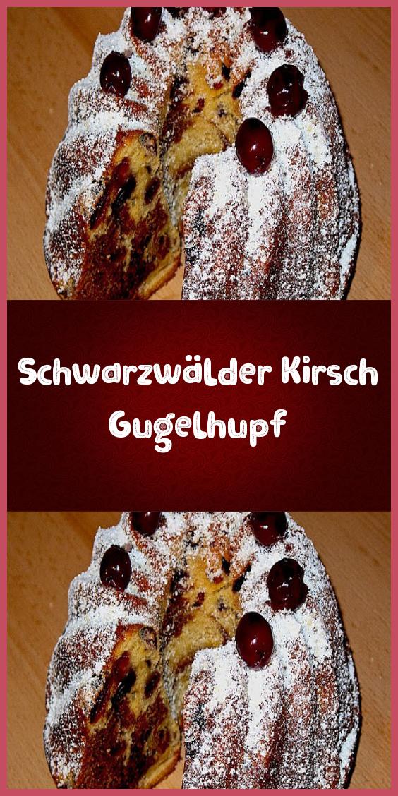 Schwarzwälder Kirsch Gugelhupf #kuchenkekse